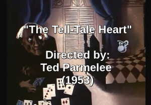 The Tell-Tale Heart short Film by Ted Parmelee