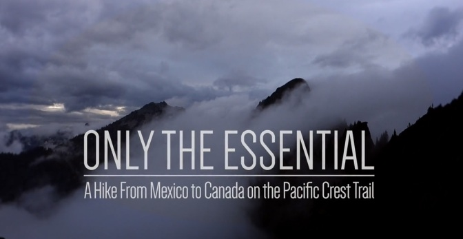 """Only The Essential"": A Cinematic Documentary Trailer On Hiking The Pacific Crest Trail By Colin Arisman (2014)"