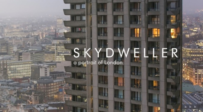 """Skydweller – A Portrait Of London"": Cinematic Poem Time-Lapse Short Film Directed & Filmed By Siddharth Khajuria (2014)"