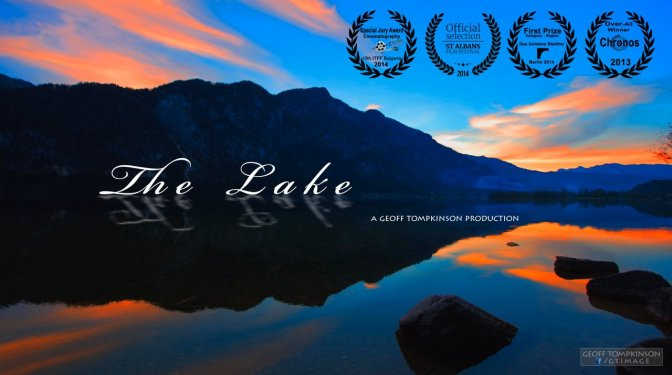 """The Lake"": A Cinematic Time-Lapse Short Film In Austria Directed By Geoff Tompkinson (2013)"