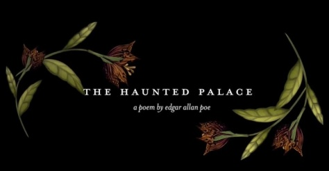 The Haunted Palace cinematic poem animated short film featuring Edgar Allan Poe by Vancouver Film School