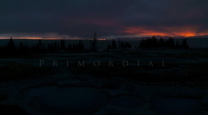 """Primordial"": A Cinematic Short Film In Grand Tetons And Yellowstone Filmed And Directed By Charley Voorhis (2013)"