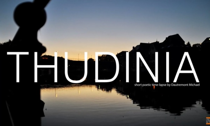 """Thudinia"": A Cinematic Time-Lapse Short Film In Belgium By Michael Dautremont (2014)"