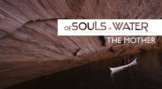 """OF SOULS + WATER: THE MOTHER"": A Cinematic Narrated Short Film By Skip Armstrong (2012)"