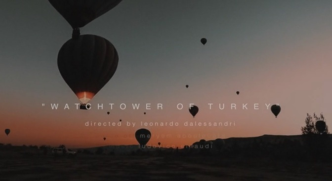 """Watchtower Of Turkey"": A Cinematic Narrated Short Film By Leonardo Dalessandri (2014)"