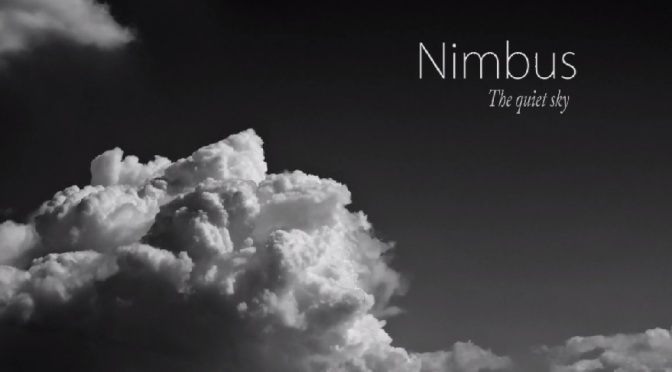 """Nimbus – The Quiet Sky"": A Cinematic Time-Lapse Short Film Of Clouds By Jim Bailey (2013)"