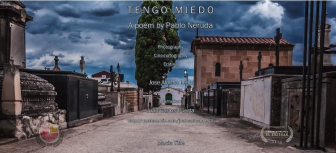 """Tengo Miedo"": A Cinematic Poem Short Film Featuring Poet Pablo Neruda Directed By Nobilis Bellator (2014)"