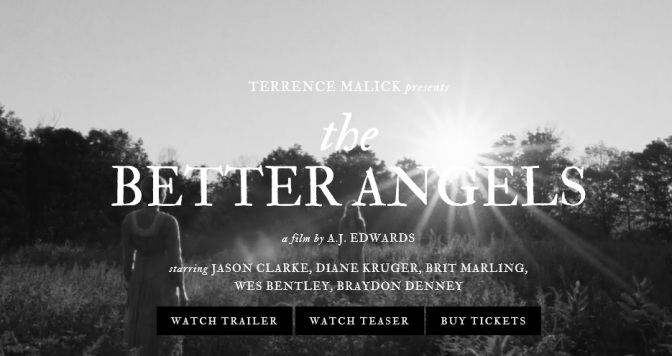 """The Better Angels"": A Cinematic Trailer For Film On Abraham Lincoln By A.J. Edwards (2014)"