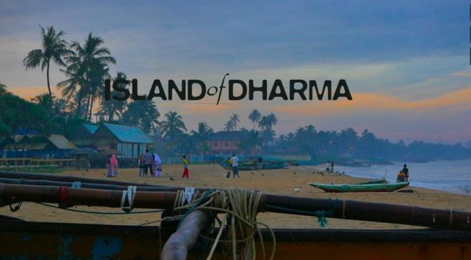 """Island Of Dharma"": A Cinematic Short Film In Sri Lanka Directed By Piotr Wancerz (2015)"