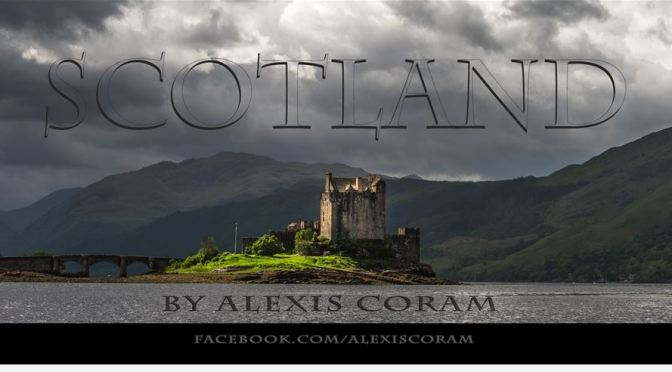"""""""Scotland"""": A Cinematic Time-Lapse Short Film By Alexis Coram (2015)"""