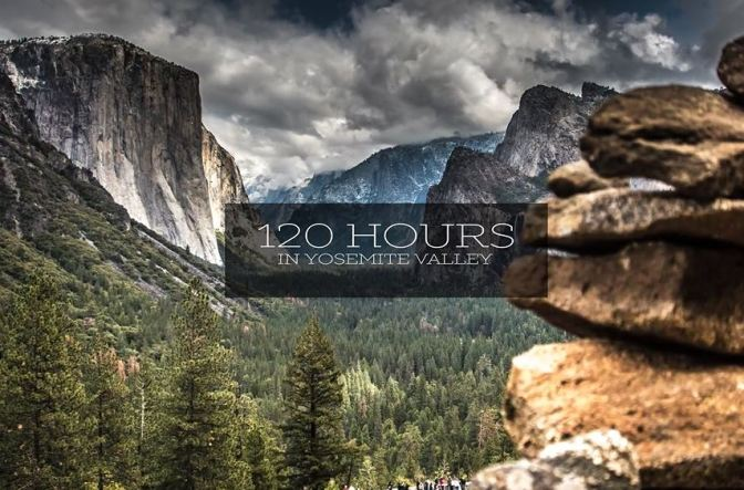 """120 Hours In Yosemite Valley"": A Cinematic Time-Lapse Short Film Directed By A.J. Marino (2015)"
