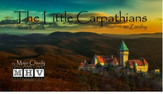 """The Little Carpathians"": A Cinematic Time-Lapse Short Film In Slovakia By Majo Chudý (2015)"