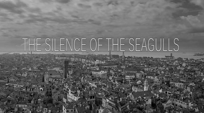 """The Silence Of The Seagulls"": A Cinematic Time-Lapse Short Film In Venice By David Jesenicnik & Ales Gregoric (2015)"