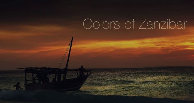 """Colors Of Zanzibar"": A Cinematic Short Film On The Tanzanian Island By Mark Vicente (2013)"