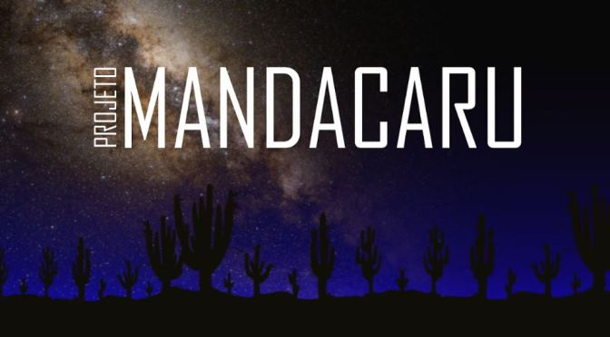 """Mandacaru"": A Cinematic Time-Lapse Short Film In Brazil Directed By Marcius Clapp (2014)"