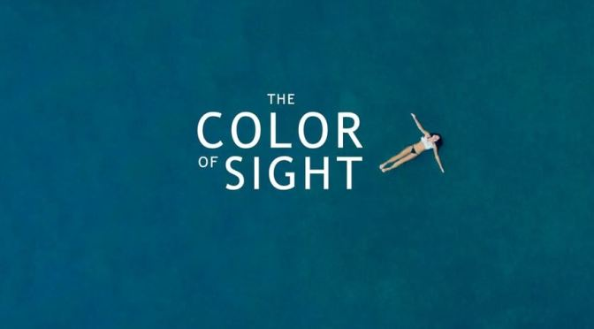 """The Color Of Sight"": A Cinematic Poem Short Film By Matt Kleiner (2015)"