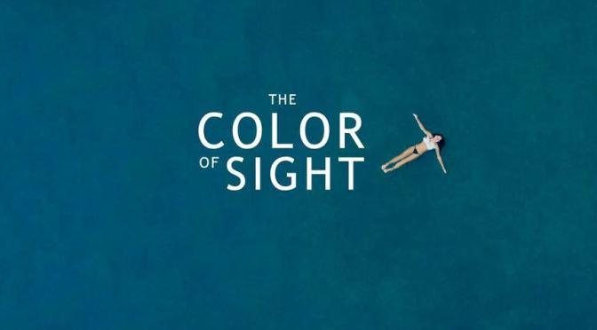 """The Color Of Sight"": A Cinematic Poem Short Film By Matt Kleiner (2015)"