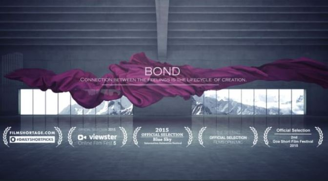"""Bond"": A Cinematic Creative Art Short Film By Furkan Ethem (2015)"