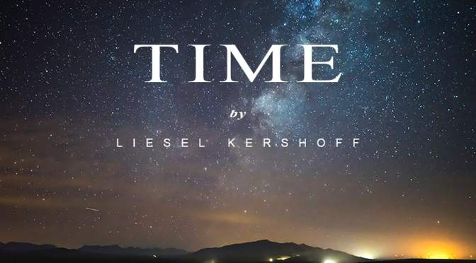 """Time"": A Cinematic Time-Lapse Short Film In South Africa Directed By Liesel Kershoff (2015)"