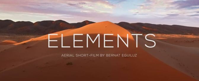"""Elements"": A Cinematic Poem Aerial Short Film In Africa And Iceland By Bernat Eguiluz (2015)"