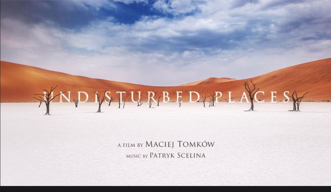 """Undisturbed Places"": A Cinematic Time-Lapse Short Film In Africa By Maciej Tomków (2016)"