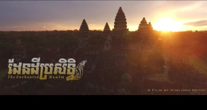 """The Enchanted Realm"": A Cinematic Aerial Short Film In Cambodia Directed By Kimlong Meng (2016)"