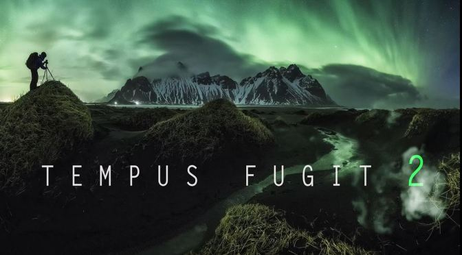 """Tempus Fugit 2"": A Cinematic Time-Lapse Short Film Directed By Nicholas Roemmelt (2016)"