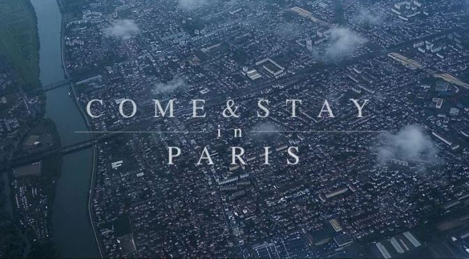 """Come & Stay In Paris"": A Cinematic Poem Travel Short Film Directed By Alex Soloviev (2016)"