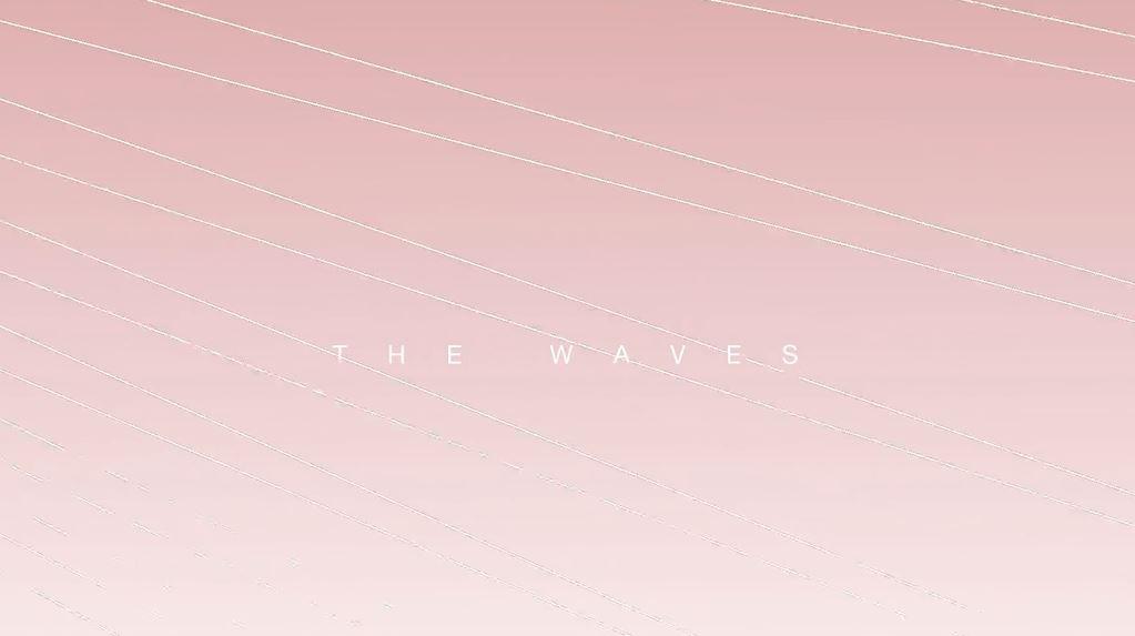 The Waves Cinematic Poem Experimental Short Film On Virginia Woolf Novel Directed by Marta Di Francesco August 2016