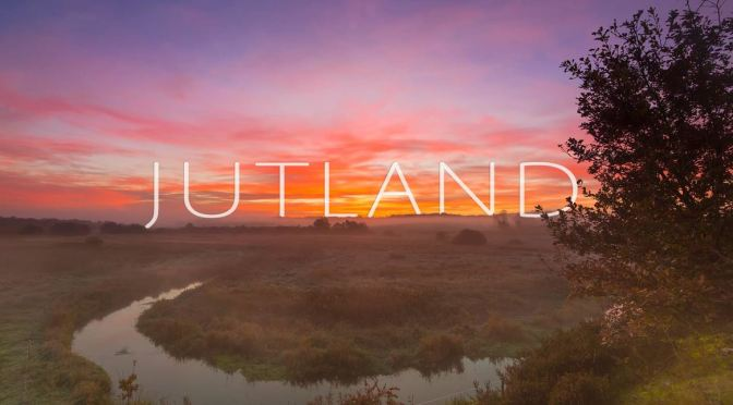 """Jutland"": A Cinematic Time-Lapse Short Film In Denmark Directed By Jonas Høholt (2016)"