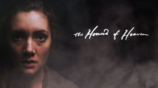 """The Hound Of Heaven"": A Cinematic Poem Short Film Trailer Directed By N.D. Wilson (2014)"