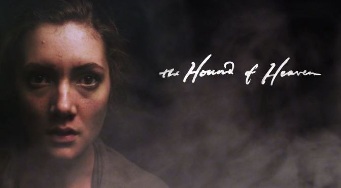 """""""The Hound Of Heaven"""": A Cinematic Poem Short Film Trailer Directed By N.D. Wilson (2014)"""