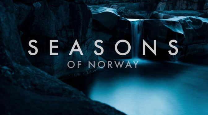 """SEASONS Of Norway"": A Cinematic Time-Lapse Short Film Directed By Morten Rustad (2017)"