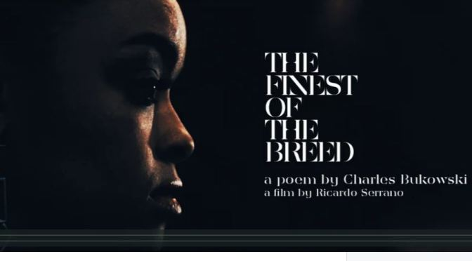 """The Finest Of The Breed"": A Cinematic Poem Short Film Directed By Ricardo Serrano (2017)"