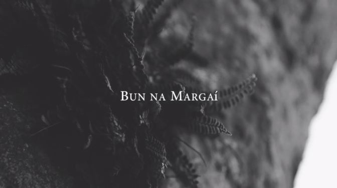 """Bun Na Margaí"": A Cinematic Poem Short Film Produced By Fionntán McCarry (2017)"