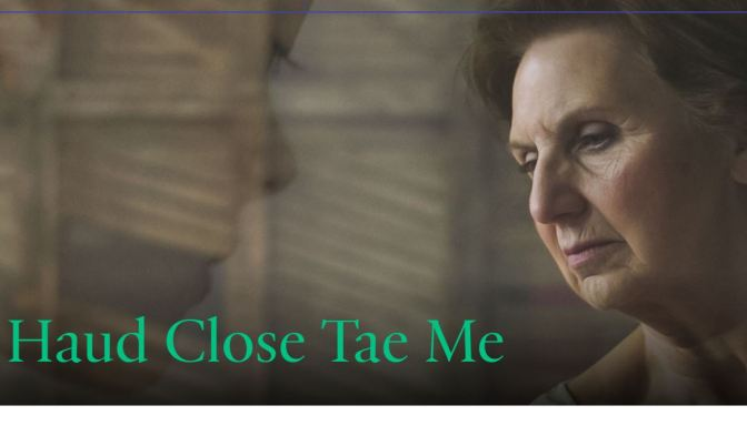 """Haud Close Tae Me"": A Cinematic Poem Short Film Directed By Eve McConnachie (2018)"