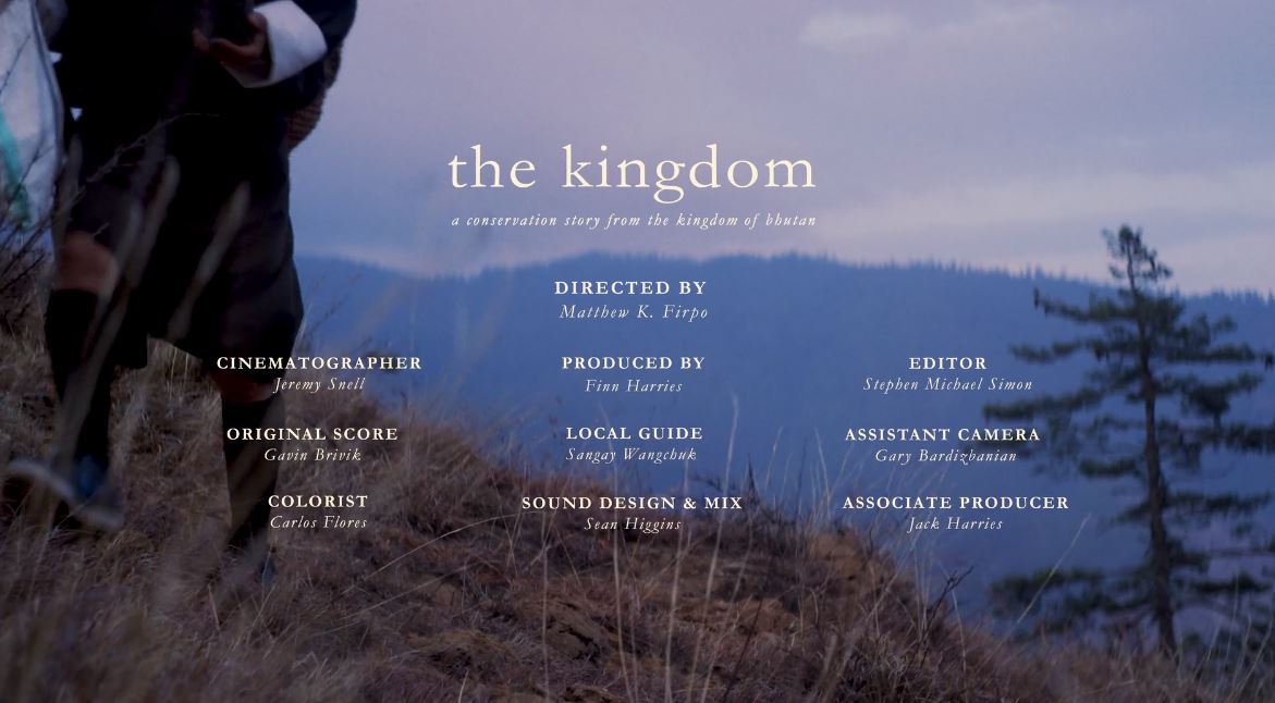 The Kingdom - A Conservation Story A Cinematic Poem Short Film In Bhutan Directed By Matthew K. Firpo (2018)