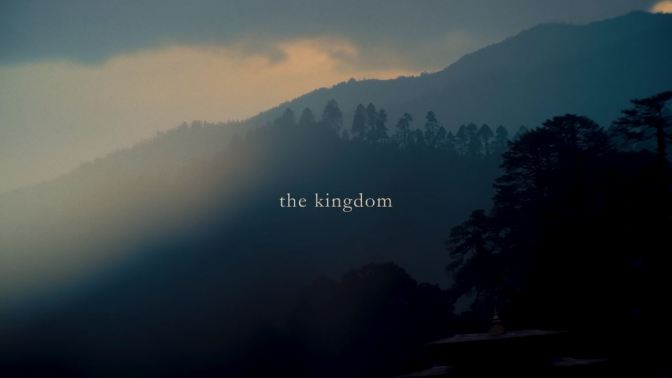 """The Kingdom – A Conservation Story"": A Cinematic Poem Short Film In Bhutan Directed By Matthew K. Firpo (2018)"