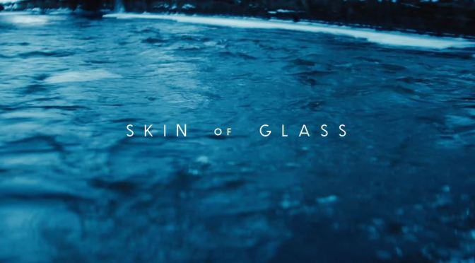 """Skin Of Glass"": A Cinematic Poem Short Film Directed By Kurt Schneider (2019)"