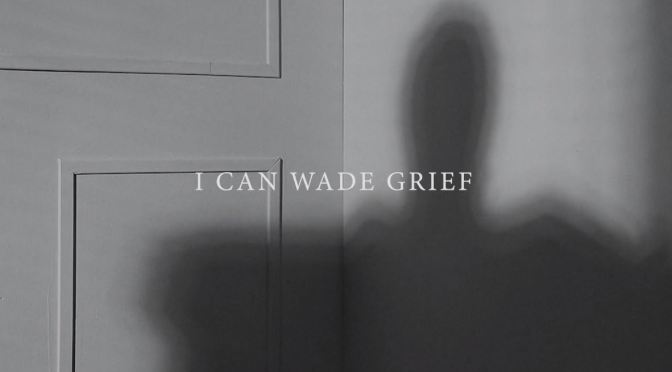 """I Can Wade Grief"": A Cinematic Poem Short Film Directed By Lucia Hunziker (2020)"
