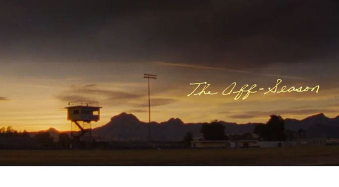 """The Off-Season"": A Cinematic Poem Short Film By Sam Davis (2020)"