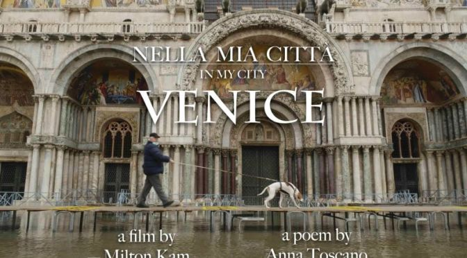 NELLA MIA CITTÀ – IN MY CITY: A Cinematic Poem Short Film By Milton Kam (2021)